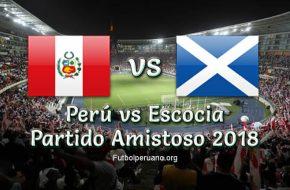 Partido Perú vs. Escocia en vivo