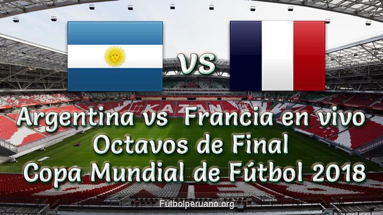 Argentina vs Francia en vivo Online Copa Mundial Rusia 2018