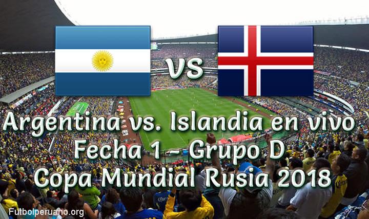 Argentina vs Islandia vivo Copa Mundial Rusia 2018