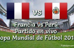 Perú vs Francia en VIVO y Directo Copa Mundial 2018