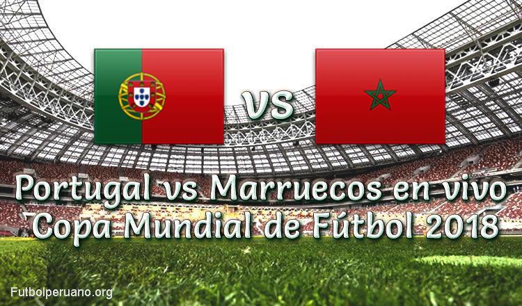 Portugal vs Marruecos en VIVO Copa Mundial 2018