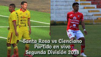 Santa Rosa vs Cienciano en VIVO Segunda División 2018 Este domingo 15 de Julio 2018