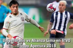 Universitario vs Alianza Lima en VIVO Torneo Apertura 2018