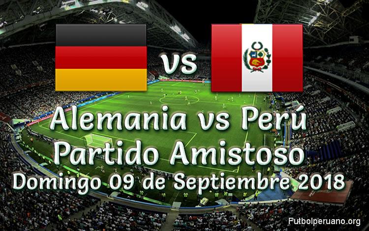 Alemania vs Perú en vivo y Directo Partido Amistoso 2018