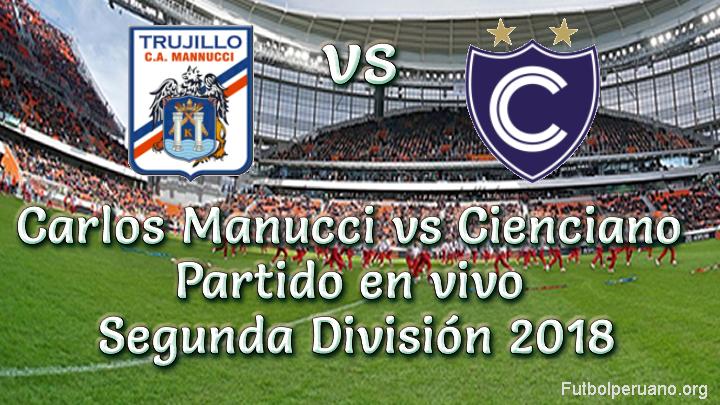 Carlos Manucci vs Cienciano en VIVO Segunda División 2018