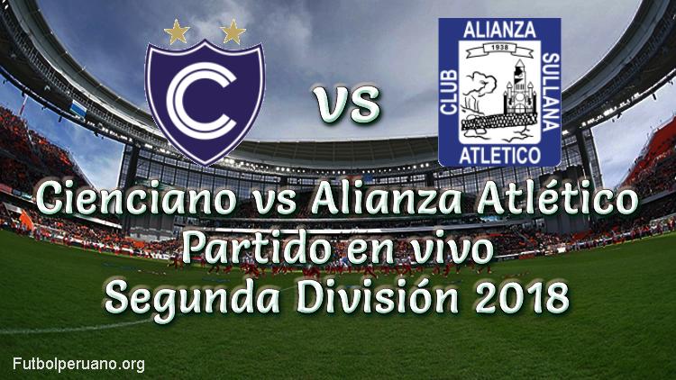 Cienciano vs Alianza Atlético en vivo y directo Segunda División 2018