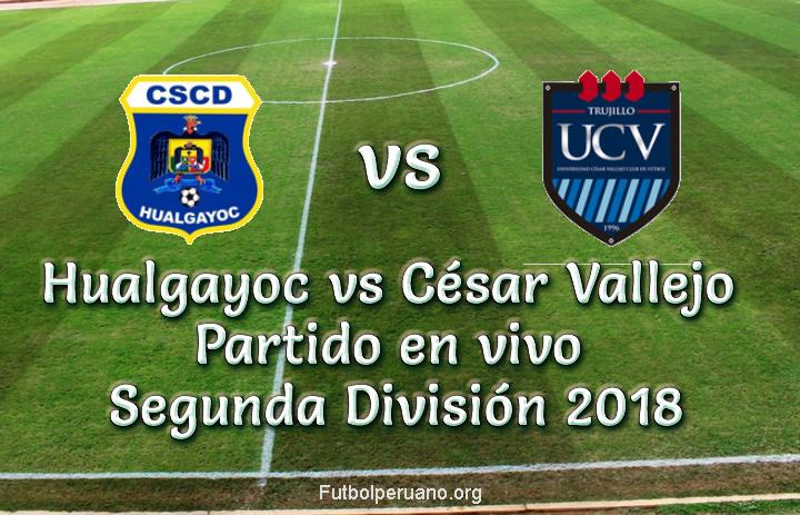 Hualgayoc vs César Vallejo en VIVO Segunda División 2018