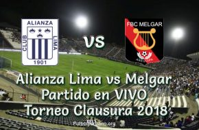 Alianza Lima vs Melgar en VIVO Torneo Clausura 2018