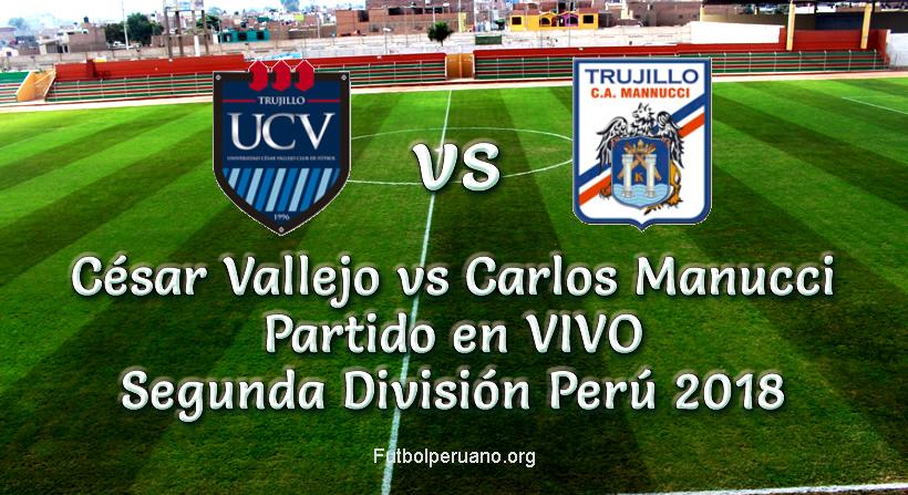 César Vallejo vs Carlos Manucci en vivo Segunda División 2018