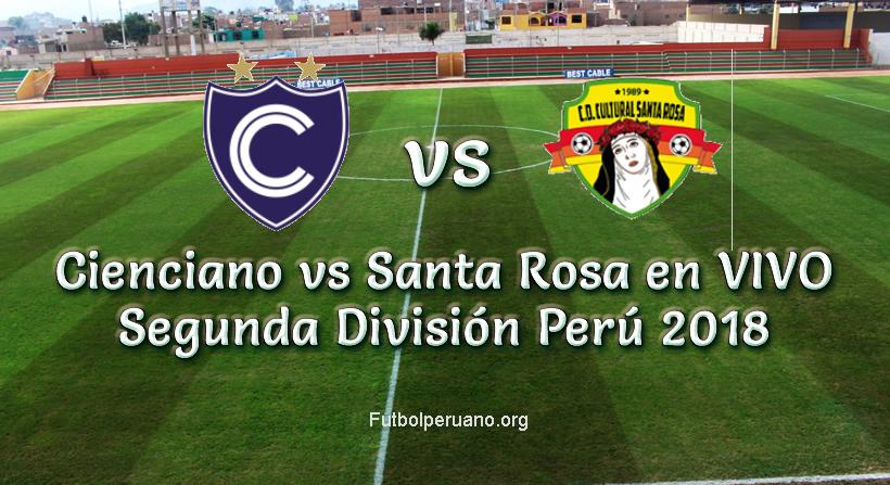 Cienciano vs Santa Rosa en vivo Segunda División 2018