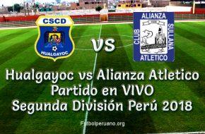 Hualgayoc vs Alianza Atletico en vivo Segunda División 2018