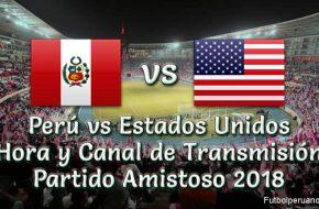 Hora y Canal en vivo: Perú vs. Estados Unidos Amistoso 2018 este Martes 16 Octubre 2018