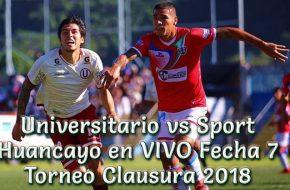 Universitario vs Sport Huancayo en VIVO Torneo Clausura 2018
