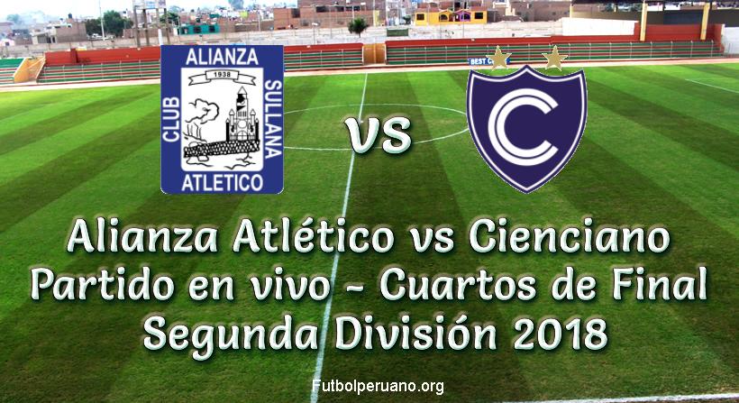 Alianza Atlético vs Cienciano en vivo y directo Segunda División 2018