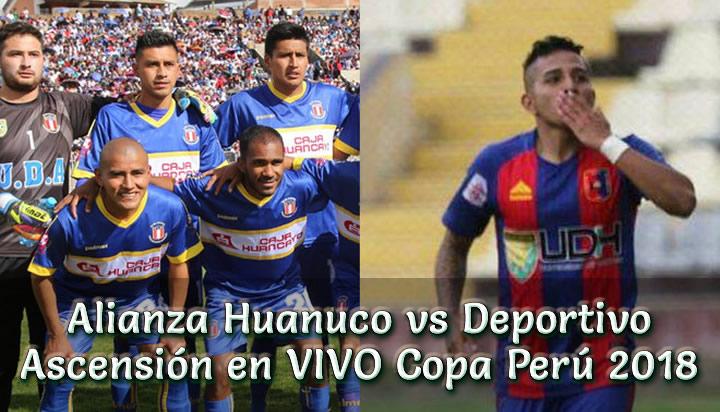 Alianza Huanuco vs Deportivo Ascensión en VIVO Copa Perú 2018
