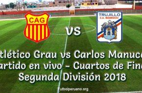 Atlético Grau vs Carlos Manucci en vivo y directo Segunda División 2018