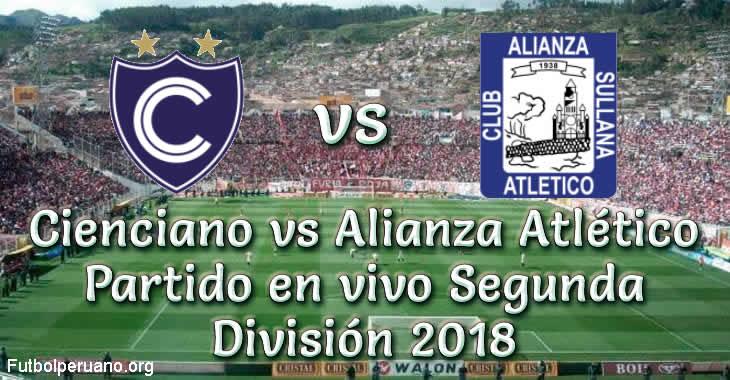 Cienciano vs Alianza Atlético en VIVO Segunda División 2018