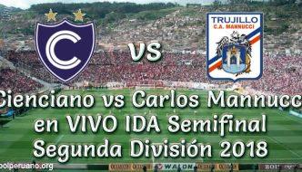 Cienciano vs Carlos Mannucci en VIVO Semifinal Segunda División 2018 este Domingo 11 Noviembre 2018