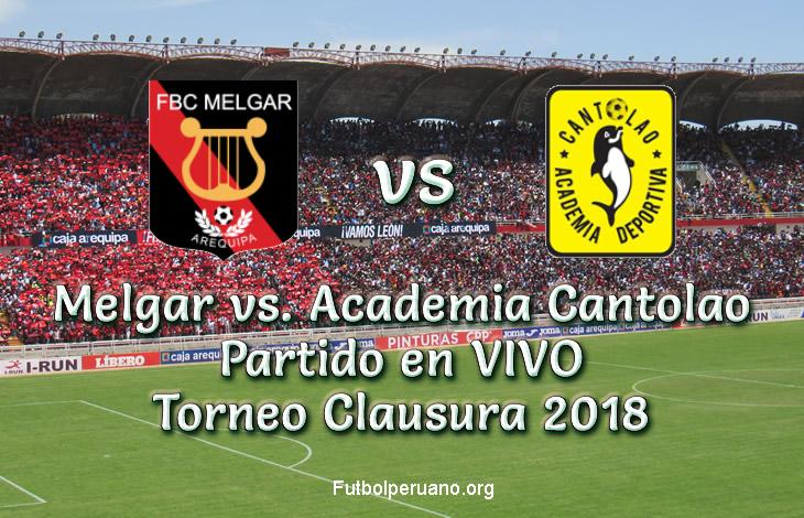 Melgar vs. Academia Cantolao en VIVO Torneo Clausura 2018