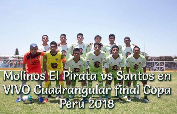 Molinos El Pirata vs Santos en VIVO Copa Peru 2018