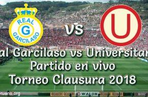 Real Garcilaso vs Universitario en vivo Torneo Clausura 2018