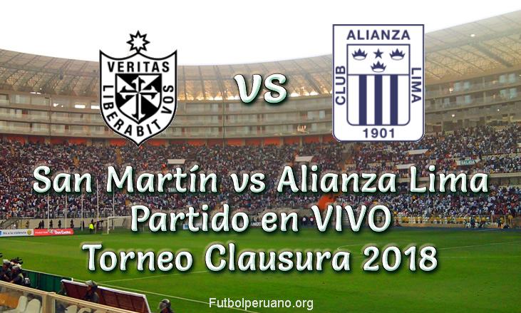 San Martín vs Alianza Lima en VIVO Torneo Clausura 2018