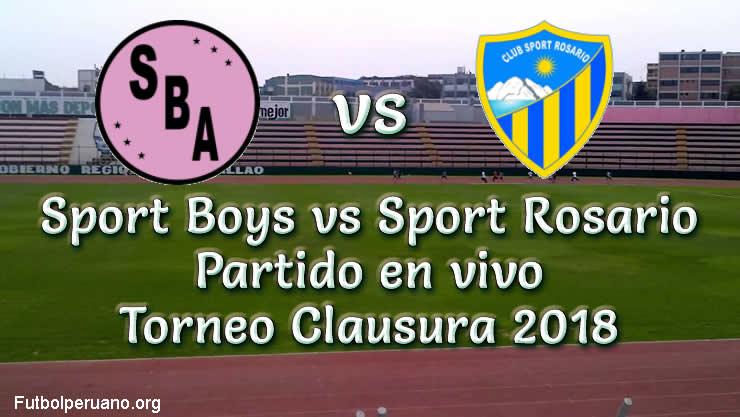 Sport Boys vs Sport Rosario en VIVO Torneo Clausura 2018