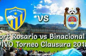 Sport Rosario vs Binacional en VIVO y Directo Torneo Clausura 2018