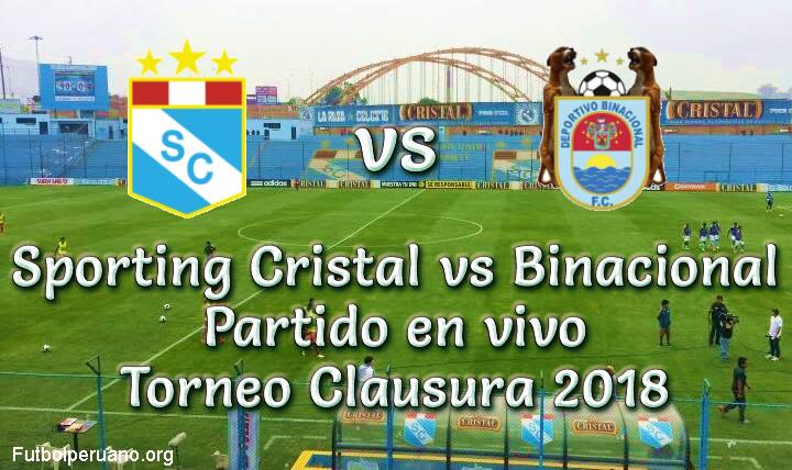 Sporting Cristal vs Binacional en VIVO y Directo Torneo Clausura 2018