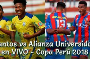 Santos vs Alianza Universidad en VIVO Copa Perú 2018