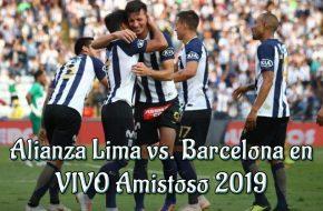 Alianza Lima vs. Barcelona en VIVO Amistoso 2019