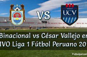 Binacional vs César Vallejo en VIVO Liga 1 Fútbol Peruano 2019