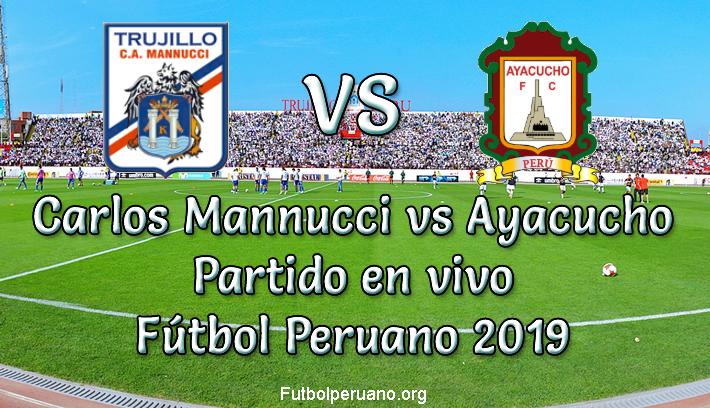 Carlos Mannucci vs Ayacucho en VIVO