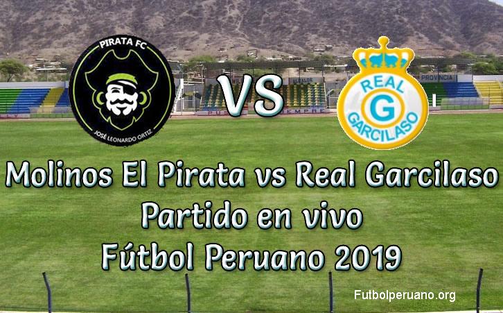 Molinos El Pirata vs Real Garcilaso en VIVO Fútbol Peruano 2019