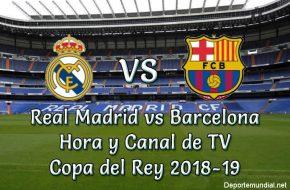Real Madrid vs Barcelona Copa del Rey 2018-19