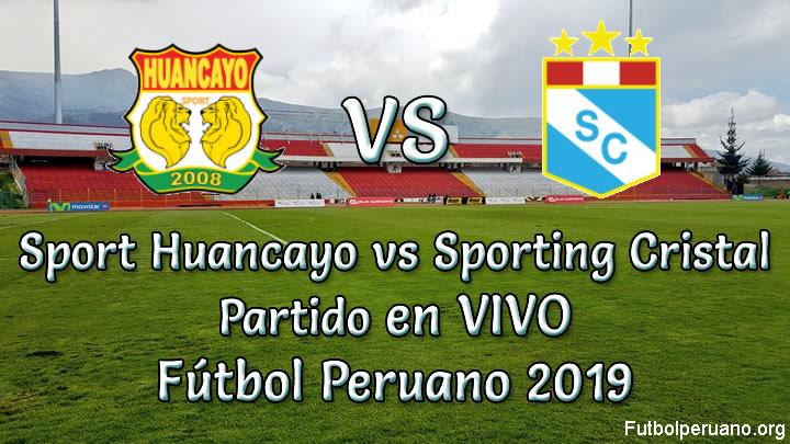 Sport Huancayo vs Sporting Cristal en VIVO Fútbol Peruano 2019
