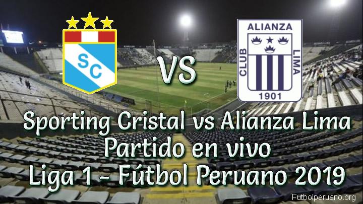 Sporting Cristal vs Alianza Lima en VIVO Torneo Apertura 2019