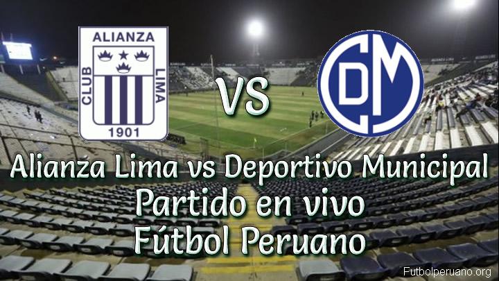 Alianza Lima vs Deportivo Municipal en VIVO