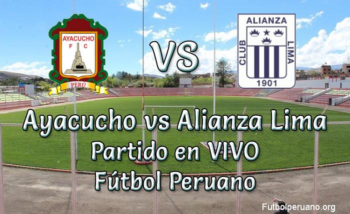 Ayacucho vs Alianza Lima en VIVO Fútbol Peruano