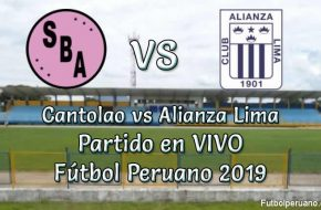 Cantolao vs Alianza Lima en VIVO Torneo Apertura Fútbol Peruano 2019