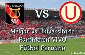 Melgar vs Universitario en VIVO futbol Peruano