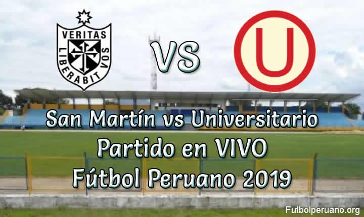 San Martín vs Universitario en VIVO Fútbol peruano 2019