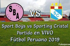 Sport Boys vs Sporting Cristal en VIVO Torneo Apertura 2018-19 - Sábado 2 Marzo 2019