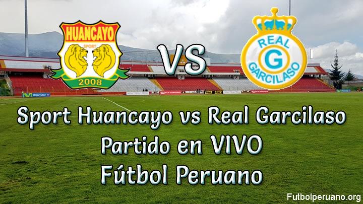 Sport Huancayo vs Real Garcilaso en vivo Futbol Peruano