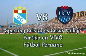 Sporting Cristal vs César Vallejo en vivo Futbol Peruano
