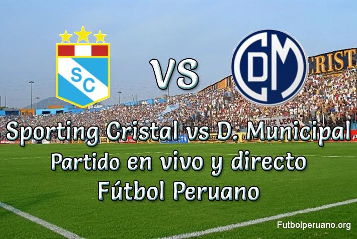 Sporting Cristal vs Deportivo Municipal en vivo futbol peruano