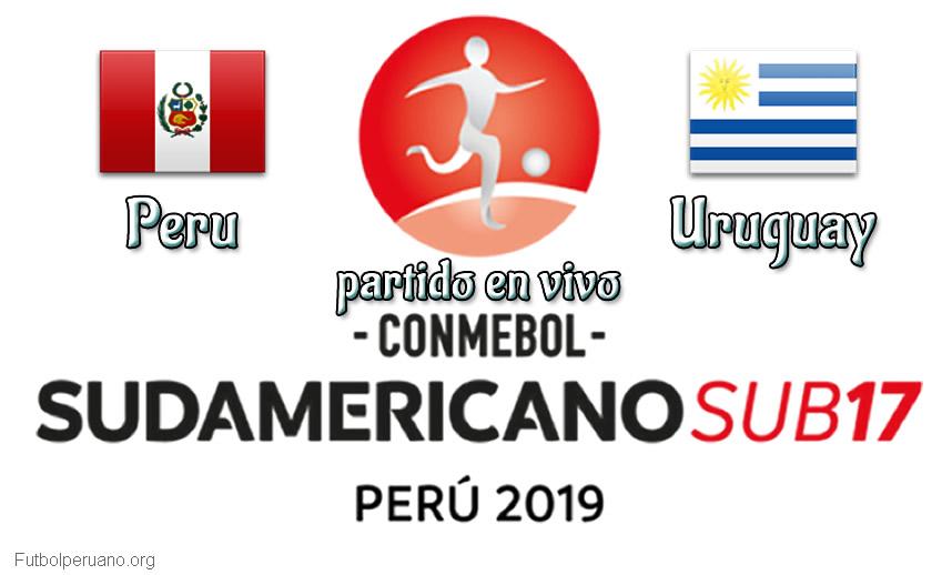 Peru vs Uruguay en vivo Sudamericano Sub-17