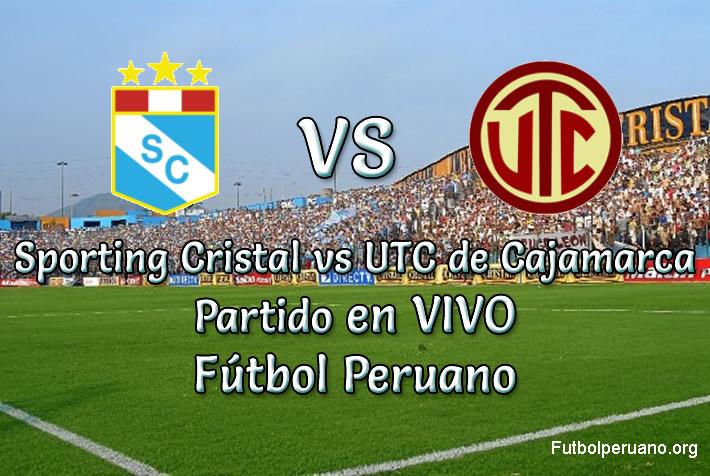 Sporting Cristal vs UTC de Cajamarca en vivo Futbol Peruano