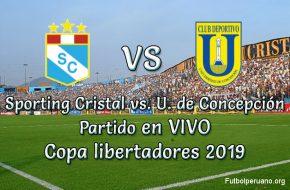 Sporting Cristal vs. U. de Concepción en vivo Copa Libertadores 2019