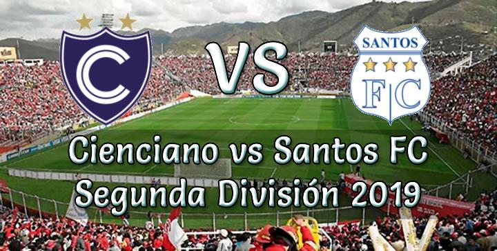 Cienciano vs Santos en VIVO Segunda División 2019